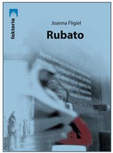 JOANNA FLIGIEL ‒ RUBATO